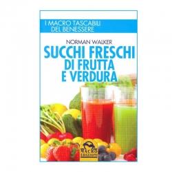 immagine della copertina del  Libro Succhi Freschi di Frutta e Verdura di Norman Walker